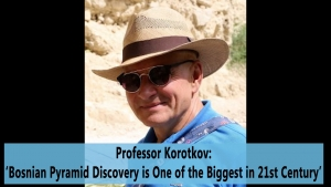 Professor Korotkov: 'Bosnian Pyramid Discovery is One of the Biggest in 21st Century'