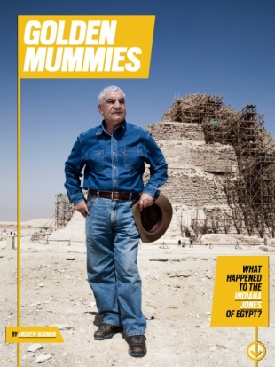 Golden Mummies: What Happened To The Indiana Jones Of Egypt?