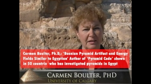 Carmen Boulter, Ph.D,: 'Bosnian Pyramid Artifacts and Energy Fields Similar to Egyptian'
