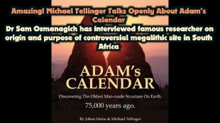 Amazing! Michael Tellinger Talks Openly About Adam's Calendar