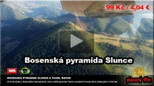 DOCUMENTARY ABOUT THE BOSNIAN PYRAMIDS FROM CZECH REPUBLIC