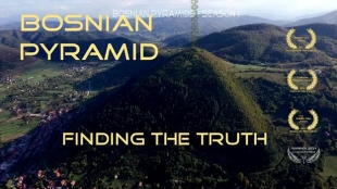 BOSNIAN PYRAMIDS – FINDING THE TRUTH