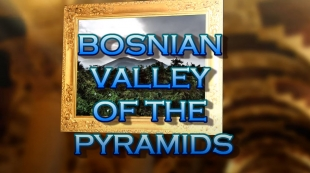 Bosnian Valley of the pyramids   digital video gallery