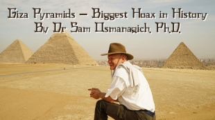 Giza Pyramids – Biggest Hoax in History