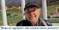'Mogu se saginjati i više nemam tumor prostate!'