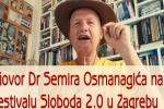 Govor Dr Semira Osmanagića na festivalu Sloboda 2.0 u Zagrebu