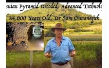 Bosnian Pyramid Decoded, Advanced Technology 34,000 Years Old, Dr Sam Osmanagich