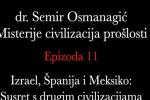 Susret s 'drugim' civilizacijama: Izrael, Španija, Meksiko