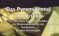 Sonnenpyramide, Mondpyramide - Uberblick vom Pyramidental Visoko