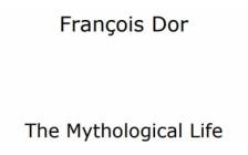 Mythology, memory of life as a fetus : Free pdf