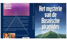 NEW BOOK ON BOSNIAN PYRAMIDS FROM NETHERLAND'S AUTHORS