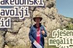 Makedonski Đavolji zid – rješenje megalitne dileme